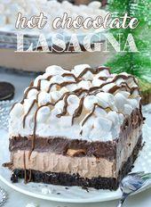 Hot Chocolate Lasagna – no bake layered dessert with Oreo crust, hot chocolate c…