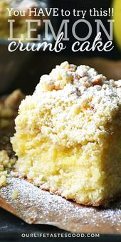 THE ABSOLUTE BEST CRUMB CAKE WITH A TWIST OF LEMON