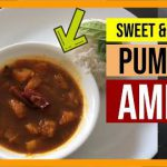 SWEET AND SAVOURY MAIN COURSE PUMPKIN AMBAL | Delectable Flavours! – Simply Delightful Recipes