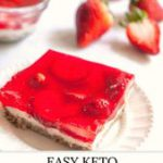 Keto Strawberry Pretzel Salad | easy low carb, gluten free dessert – just like t…