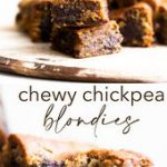 HEALTHY CHEWY CHICKPEA BLONDIES