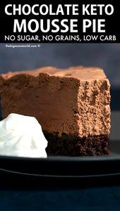 Keto Chocolate Mousse Pie (NO baking or sugar!)