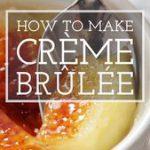 How to Make Crème Brûlée