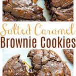 Soft Batch Salted Caramel Chocolate Fudge Cookies – Baker by Nature