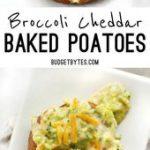 Broccoli Cheddar Baked Potatoes – Budget Bytes