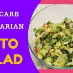 Low Carb Vegetarian Keto Salad / Keto Salad Recipe (2020)