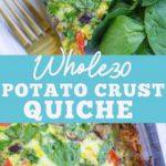 Whole30 Potato Crust Quiche