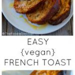 This easy vegan french toast calls for only 5 ingredients! And it's still cr…