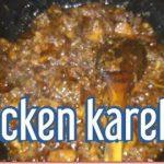 chicken karely recipe// dinner main kya bnaya aj