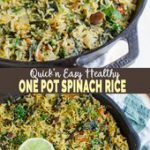 Healthy One Pot Spinach Rice