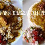 Parsi Dhansak Recipe | How To Make Parsi Style Mutton Dhansak | Parsi Vegetarian Dhansak |
