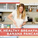 Easy Banana Pancake Recipe for a Quick, Healthy Breakfast | Alt-Baking Bootcamp | Well+Good