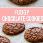 The Best Fudgy Chocolate Cookies | Pretty. Simple. Sweet.