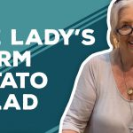 Quarantine Cooking: The Lady's Warm Potato Salad Recipe