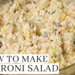 How To Make Chicken Macaroni Salad Recipe – Pinoy Style
