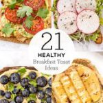 Here are our 21 favorite healthy breakfast toast ideas! These easy recipes are p…
