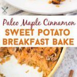 This paleo breakfast bake is the perfect way to start your day! Natural sweetene…