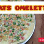 Oats Omelette/Healthy Breakfast Recipe/Healthy Bachelor Recipes for Breakfast – Oats Egg Omelette