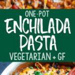 Healthy Gluten-Free One-Pot Enchilada Pasta – Made with gluten-free Chickapea Pa…