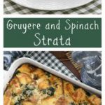 Gruyere Spinach Strata | A terrific cheesy breakfast casserole made with bread, …