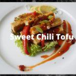 Sweet Chili Tofu | Vegan | Simple Easy Healthy Recipe | Simple Quick Cheap Delicious Recipe