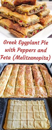 Greek Eggplant Pie with Peppers and Feta (Melitzanopita)…