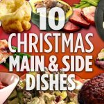 10 Christmas Main and Side Dishes | Holiday Dinner Recipes | Allrecipes.com