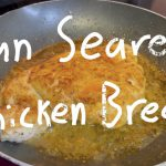 How To Cook a Perfect Boneless Chicken Breast | Quick and Easy Recipe