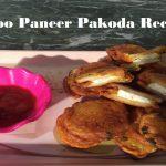 Paneer Aaloo ke Pakode – आलू पनीर पकोड़े – Quick & tasty Snacks recipe