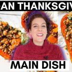 STUFFED BUTTERNUT SQUASH ROAST / Vegan thanksgiving recipes main dish