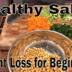 Quick dinner healthy salad recipes or for meal prep for weight loss for beginners.
