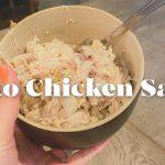 Keto Chicken Salad Recipe | NEISHA LOVES IT