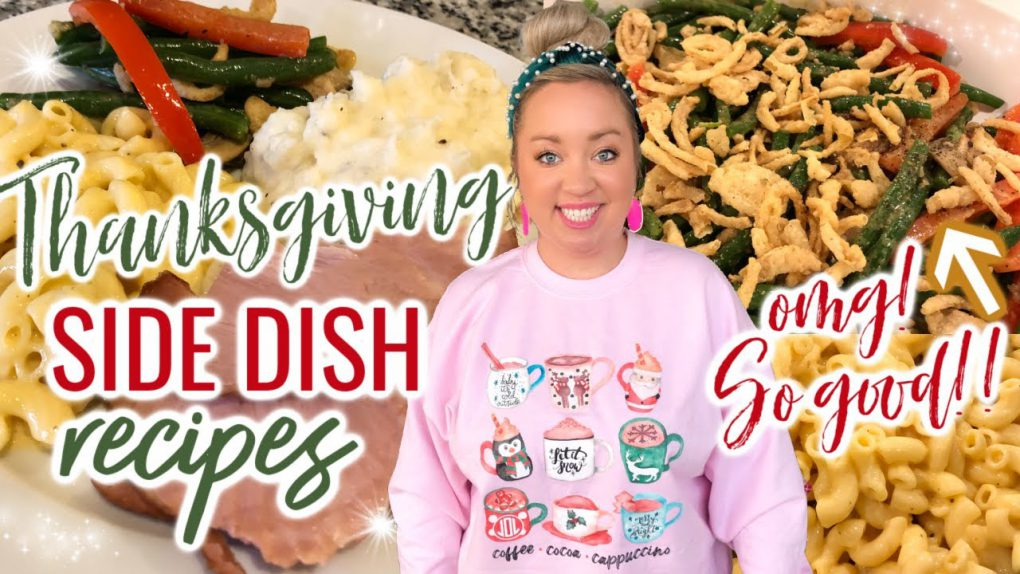 THANKSGIVING SIDE DISH RECIPES | WHAT'S FOR DINNER | EASY SIDES RECIPES | JESSICA O'DONOHUE