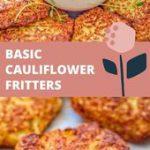 BASIC CAULIFLOWER FRITTERS