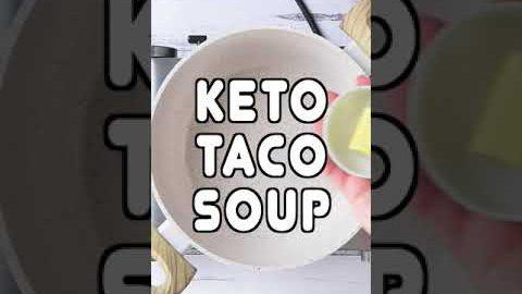 Keto Taco Soup Recipe #Shorts