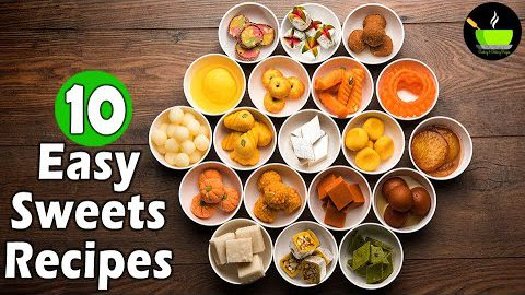 10 Easy Sweets Recipes | Quick & Easy Sweet Recipes | Instant Sweet Recipes | Indian Sweets