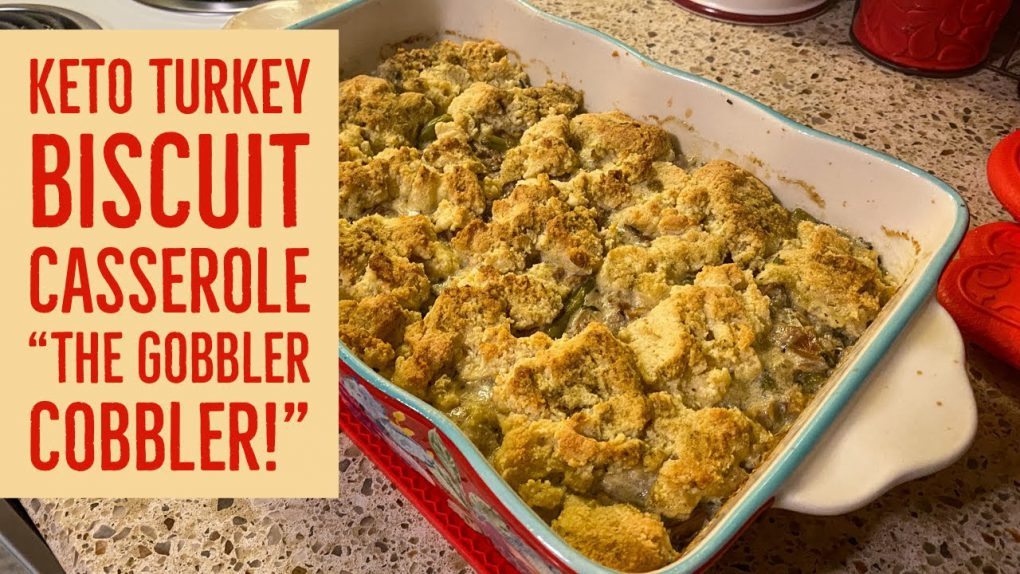 Keto Turkey Biscuit Casserole – The Gobbler Cobbler! #KetoRecipes #LowCarbRecipe #KetoHolidayRecipes