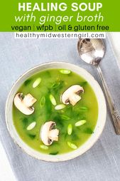 Vegan Spinach Soup with Ginger Broth