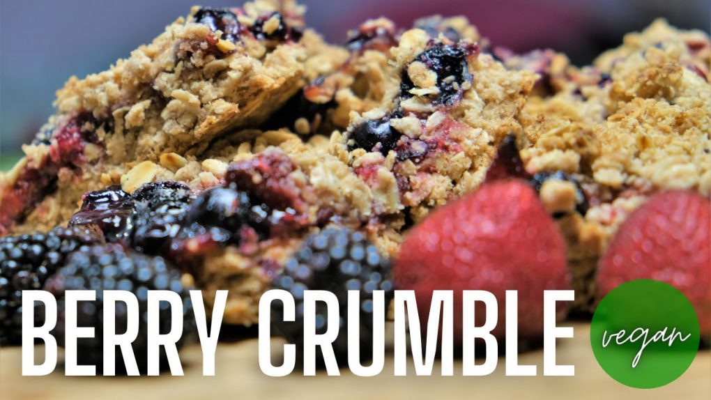 Vegan Dessert | Berry Crumble | Easy Homemade Vegan Dessert | Quick and Easy Recipe | Vegan Recipes