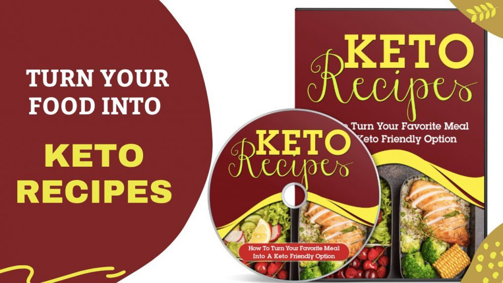 How To Turn Your favourite Meal into Keto Recipes ?