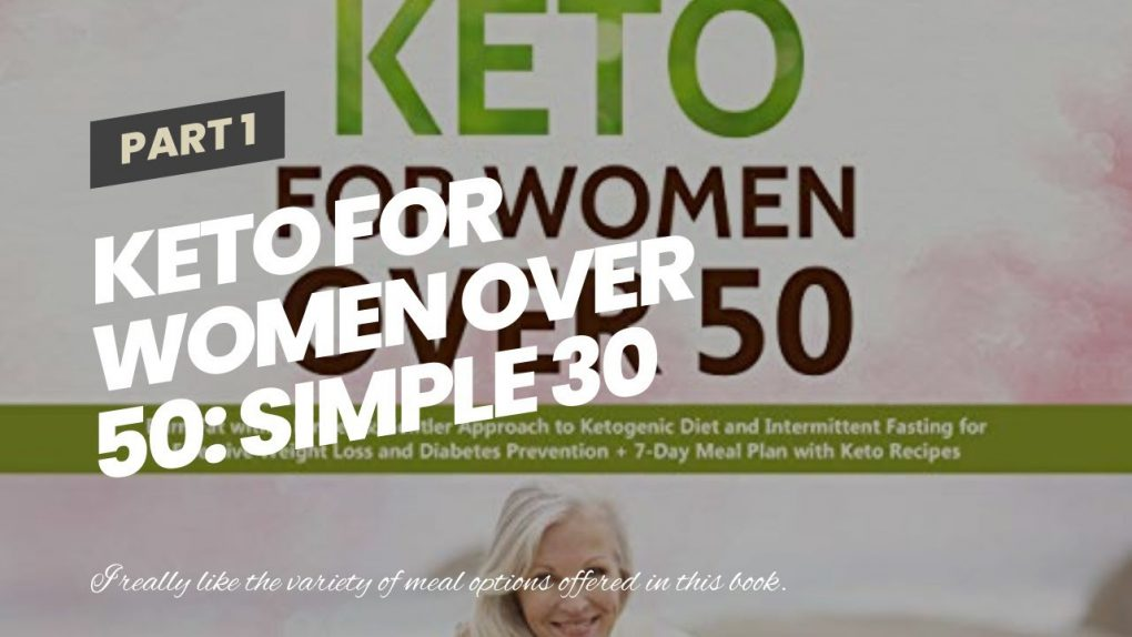 Keto for Women Over 50: Simple 30 Minute Keto Recipes for Instant Weight Loss and Healthy Livin…