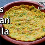 Oats Besan Chilla – Weight Loss Breakfast/Lunch – Healthy Diet Recipes -Oats Recipes For Weight Loss