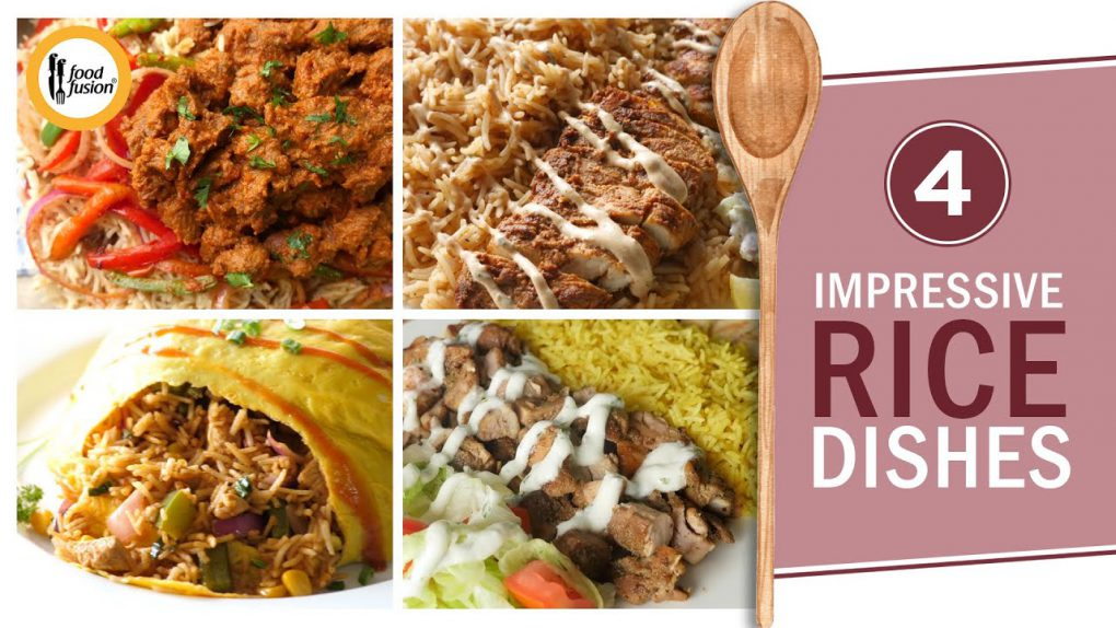 4 Impressive Rice Dishes – Recipes By Food Fusion