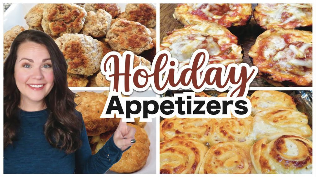 EASY APPETIZERS   HOLIDAY APPETIZER RECIPES   COOK WITH ME