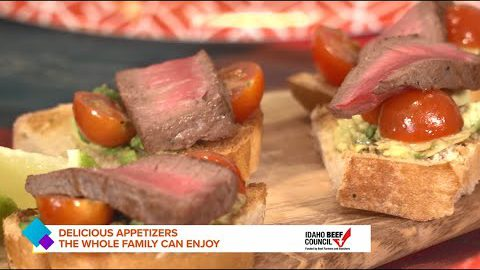 Idaho Today: Amazing Appetizer Recipes Featuring Beef