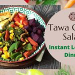 Tawa Grilled Veg Salad Recipe | Quick Easy Low Calorie High Protein Dinner or Lunch for Weight Loss