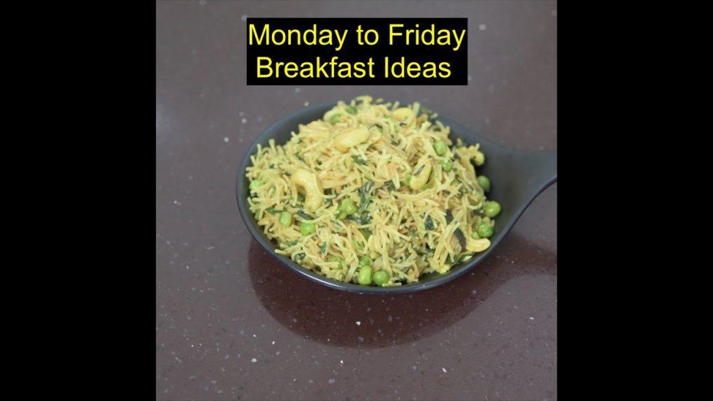 monday to friday breakfast recipes | easy and healthy breakfast recipes