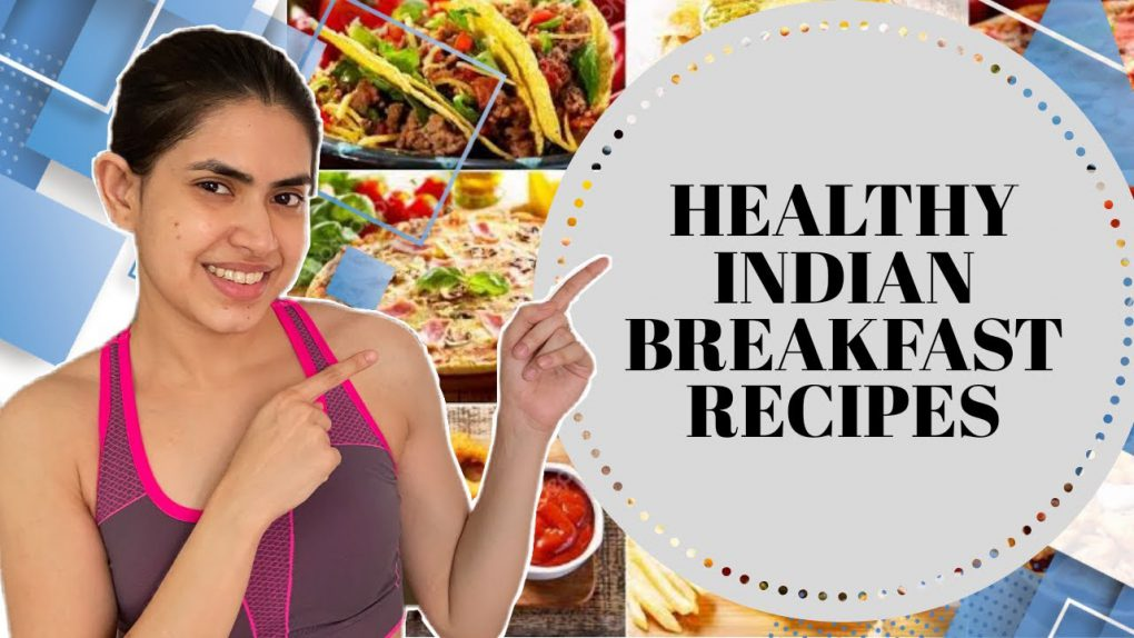 Indian BREAKFAST recipes for everyone 2021 | Quick & healthy