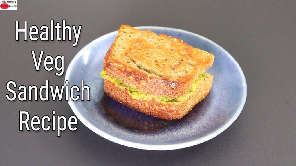 Healthy Veg Sandwich Recipe – Masala Bread Sandwich Toast For Breakfast | Skinny Recipes