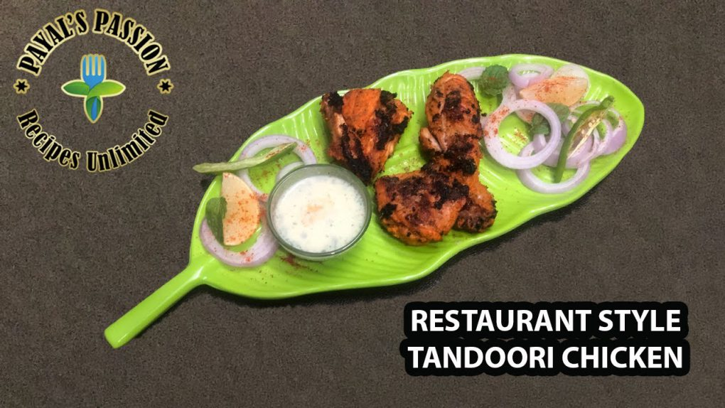 HOW TO MAKE RESTAURANT STYLE TANDOORI CHICKEN | INDIAN CUISINE | QUICK KETO RECIPES | PAYALS PASSION